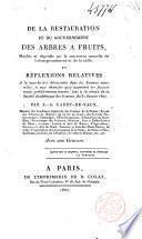 De la restauration et du gouvernement des arbres à fruits et réflexions relatives à la marche des découvertes dans les sciences naturelles