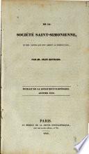 De la Societé Saint-Simonienne, et des causes qui ont amené sa dissolution