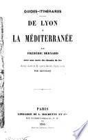 De Lyon à la Méditerranée ...