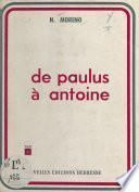 De Paulus à Antoine