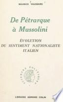 De Pétrarque à Mussolini