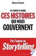 De Sarkozy à Obama : Ces histoires qui nous gouvernent