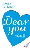 Dear You - Acte 6