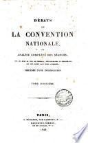 Débats de la Convention nationale, ou analyse complète des séances [ed. by L. Thiessé].