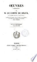 Décade historique. (Œuvres complètes de m. le comte de Ségur).