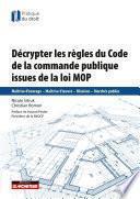 Décrypter les règles de la commande publique issues de la loi MOP