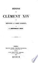 Defense de Clement XIV et reponse a l'abbe Gioberti