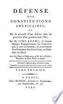 Défense des constitutions américaines, ou, De la nécessité d'une balance dans les pouvoirs d'un gouvernement libre