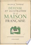 Défense et illustration de la maison française
