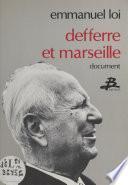 Defferre et Marseille