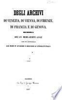 Degli archivi di Venezia, di Vienna, di Firenze, di Francia e di Genova