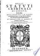 Delli Statuti criminali di Genova Libri dui