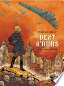 Dent d'ours - Tome 4 - Amerika bomber