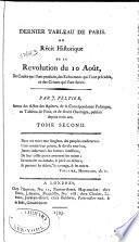 Dernier tableau de Paris, ou, Récit historique de la Révolution du 10 août