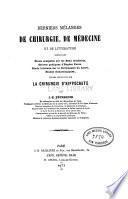 Derniers mélanges de chirurgie, de médecine et de littérature