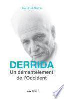 DERRIDA : Le démantèlement de l'Occident