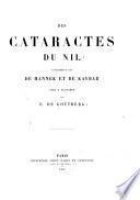 Des cataractes du Nil et spécialement de celles de Hannek et de Kaybar