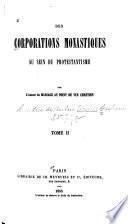 Des corporatons monastiques au sein du protestantisme par l'auteur du Mariage au Point de Vue Chrétien