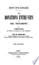 Des donations entre-vifs et des testaments