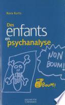 Des enfants en psychanalyse