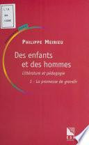 Des enfants et des hommes (1) : Littérature et pédagogie