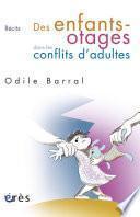 Des enfants-otages dans les conflits d'adultes