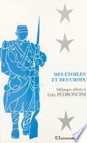 Des étoiles et des croix : mélanges offerts à Guy Pedroncini