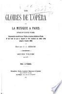 Des gloires de l'opéra et la musique à Paris ...