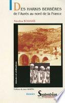 Des harkis berbères, de l'Aurès au Nord de la France