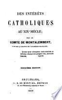 Des intérêts catholiques au XIXe siècle