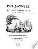 Des jacintes, de leur anatomie, reproduction et culture