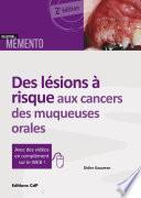 Des lésions à risque aux cancers des muqueuses orales. 2e édition - Editions CdP