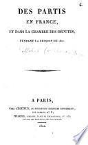 Des partis en France et dans la Chambre des députés pendant la session de 1822