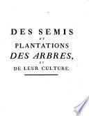 Des semis et plantations des arbres, et de leur culture our Méthodes pour multiplier et élever les arbres ...