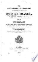 Des sépultures nationales, et particulièrement de celles des rois de France