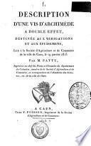 Description d'une vis d'Archimède à double effet, destinée aux irrigations et aux épuisemens