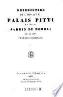 Description de l'Imp. et R. Palais Pitti et du R. Jardin de Boboli