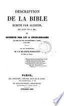 Description de la Bible écrite par Alchuin ... et offerte par lui à Charlemagne. Par J.H. de Speyr-Passavant