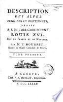 Description des Alpes, Pennines et Rethiennes ..., 1