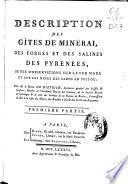 Description des gîtes de minéral des forges et des salines des Pyrénnées