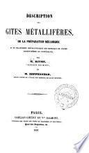 Description des gites métallifères ...