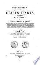 Description des objets d'arts qui composent le cabinet de le Baron V. Denon: Tableaux, dessins et miniatures par A.N. Pérignon