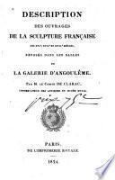 Description des ouvrages de la sculpture française des XVIe, XVIIe et XVIIIe siècles, exposés dans les salles de la Galerie d'Angoulème