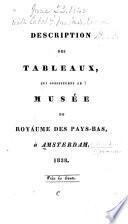 Description des tableaux qui constituent le Musée du Royaume des Pays-Bas à Amsterdam