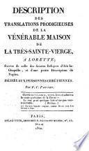Description des translations prodigieuses de la Vénérable Maison de la Très-Sainte-Vierge, à Lorette