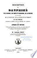 Description du Dauphiné, de la Savoie, du Comtat-Venaissin, de la Bresse et d'une partie de la Provence, de la Suisse et du Piémont au XVIe siècle