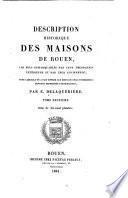 Description historique des maisons de Rouen