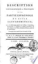 Description topographique et politique de la partie espagnole de l'isle de Saint-Domingue