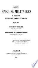 Deux époques militaires à Besançon et en Franche-Comté, 1674-1814