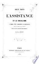 Deux mots sur l'assistance et le socialisme à propos d'une association de bienfaisance entre tous les gardes nationaux et habitants de la Rue de Grenelle-Saint-Honoré
